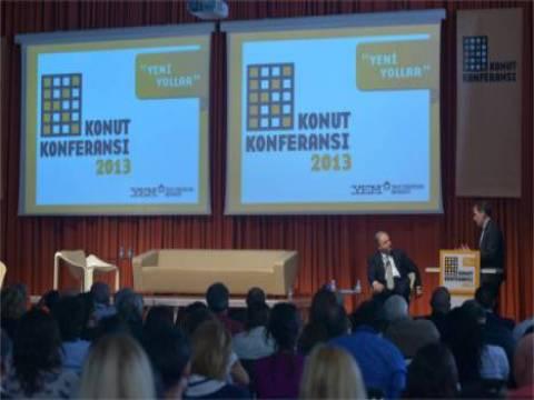 Konut Konferansı 2013'te, konut sektörünün geleceği masaya yatırıldı!