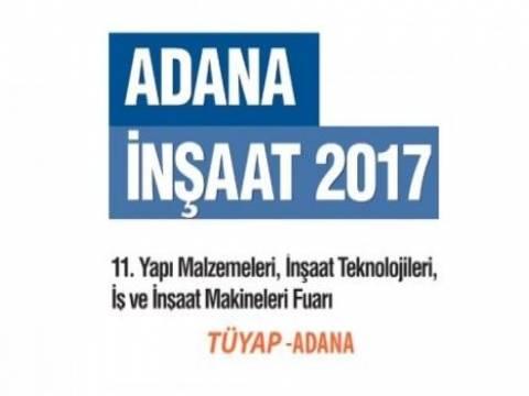 Adana İnşaat Fuarı 2017 yarın başlıyor!