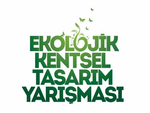 2. Ekolojik Kentsel Tasarım Yarışması için son gün 27 Ocak!