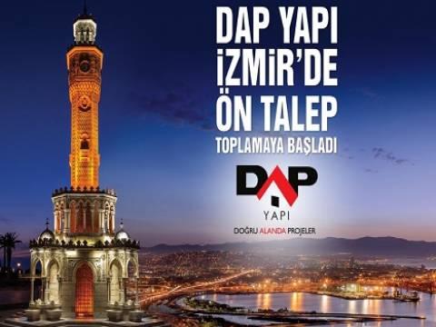 Dap Yapı İzmir projesi ön talepte!