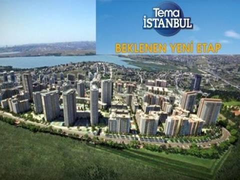 Tema İstanbul 2.etap ön talep topluyor!