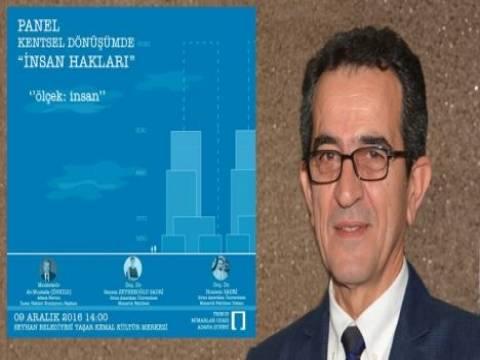 Adana'da kentsel dönüşümde insan hakları paneli düzenlenecek!