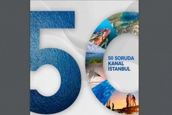 50 soruda Kanal İstanbul!