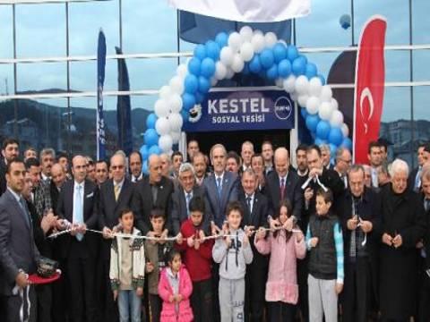 Bursa Kestel Sosyal Tesisleri açıldı!
