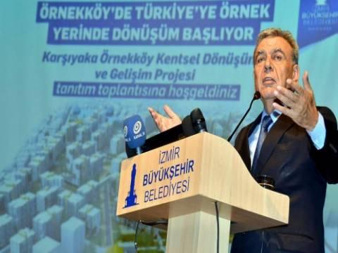 İzmir Örnekköy dönüşüm görüşmeleri Temmuz'da başlıyor!