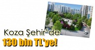Akkoza Koza Şehir Evleri'nde 130 bin TL'ye!