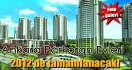 Ankara Parkoran Evleri'nin tamamı 2012'de tamamlanacak